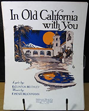 In Old California with You: Keithley, E. Clinton