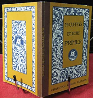 McGuffey's Eclectic Primer Christian School Edition