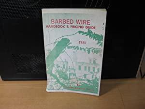 Barbed Wire Handbook and Pricing Guide