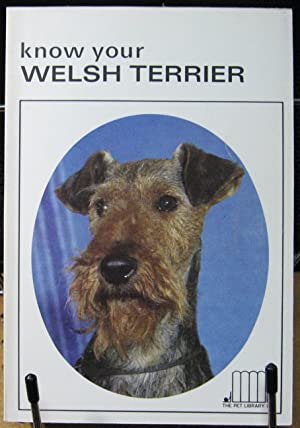 Know Your Welsh Terrier: Schneider, Earl, Editor
