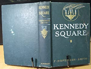 Kennedy Square: Smith, F. Hopkinson