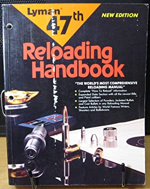 Lyman 47th Reloading Handbook: Matunas, Edward A.,