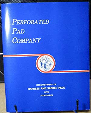 Perforated Pad Company Catalogue Harness and Saddle