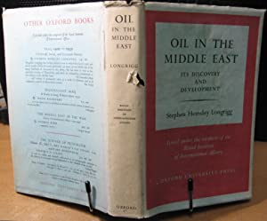 Oil in the Middle East, Its Discovery: Longrigg, Stephen Hemsley
