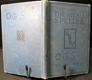 The McCall Speller, Book Two: McCall, William A.