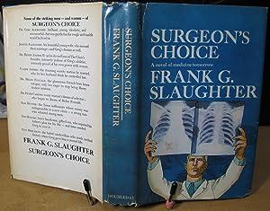 Surgeon's Choice: Slaughter, Frank G.