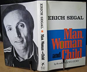 Man, Woman and Child: Segal, Erich