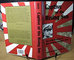 Captive of the Rising Sun: Giles, Admiral Donald