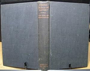 Famous Trials of History: Birkenhead, Earl Of