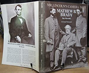 Mr. Lincoln's Camera Man: Mathew B. Brady: Roy Meredith