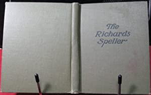 The Richards Speller: Richards, S. G.