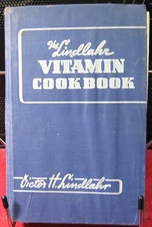 The Lindlahr Vitamin Cookbook: Lindlahr, Victor H.