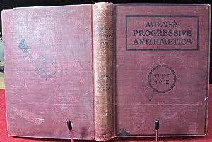 Progressive Arithmetic, Third Book: Milne, William J.