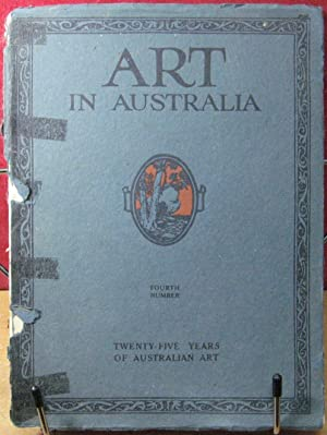 Art in Australia, twenty-Five Years of Australian Art Fourth Number