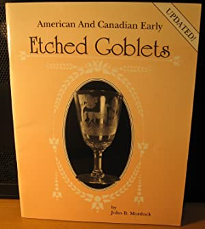 American and Canadian Early Etched Goblets