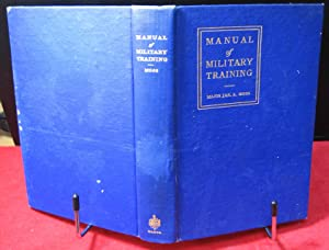 Manual of Miltary Training: Moss, Major James