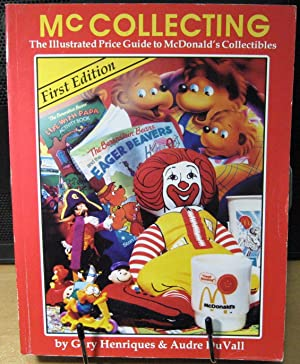 McCollecting: The Illustrated Price Guide to McDonald's Collectibles