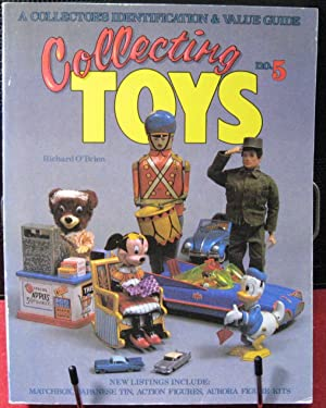 Collecting Toys: A Collector's Identification & Value Guide