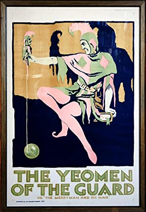 The Yeomen of the Guards: THEATER POSTER],