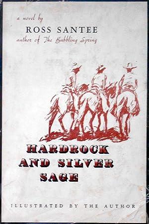 Hardrock and Silver Sage: SANTEE, Ross
