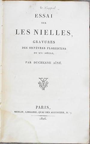 Essai sur les Nielles, Gravures des Orfevres Florentins du XVe Siecle (Monograph on Nielli, ...
