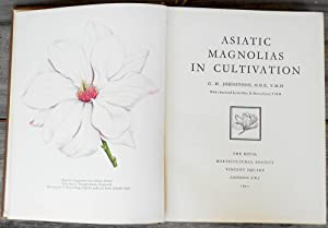 Asiatic Magnolias in Cultivation: JOHNSTONE, G. H