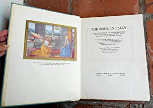 The Book in Italy During the Fifteenth and Sixteenth Centuries Shown in Facsimile Reproductions ...