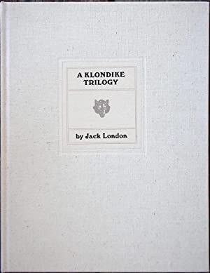 A Klondike Trilogy, Three Uncollected Stories: LONDON, Jack