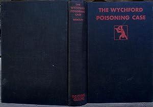 The Wychford Poisoning Case: BERKELEY, Anthony