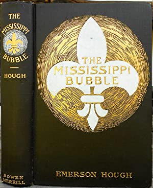 The Mississippi Bubble: HOUGH, Emerson