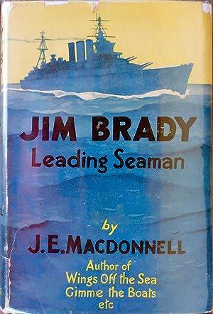 Jim Brady,Leading Seaman: MACDONNELL, J. E