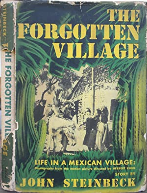 The Forgotten Village: STEINBECK, John and