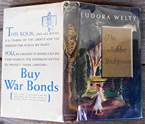 The Robber Bridegroom: WELTY, Eudora