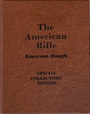 The American Rifle: HOUGH, Emerson