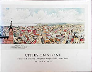 Cities on Stone. Nineteenth Century Lithograph Images: REPS, John W