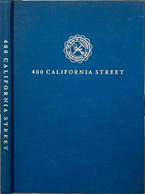 400 California Street. The Story of the Bank of California, National Association, and its First 100...