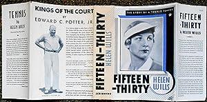 Fifteen-Thirty. The Story of a Tennis Player: WILLS, Helen