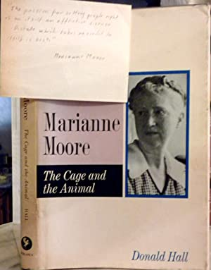 Marianne Moore. The Cage and the Animal: MOORE, Marianne C.] . HALL, Donald