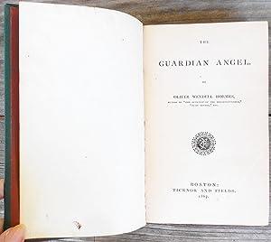 The Guardian Angel: HOLMES, Oliver Wendell