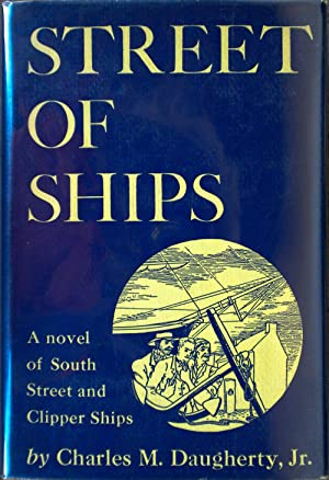 Street of Ships: DAUGHERTY, Charles M