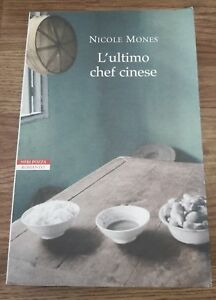 L' Ultimo Chef Cinese - Nicole Mones