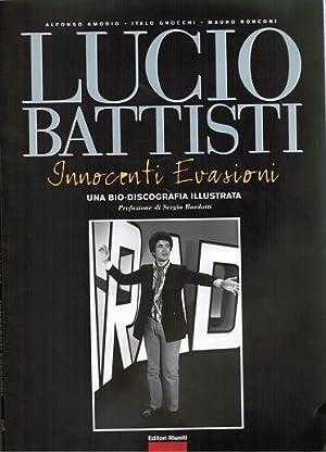 Lucio Battisti Innocenti Evasioni Bio Discografia Illustrata