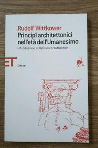 Principi Architettonici Nell'età Dell'umanesimo: Rudolf Wittkower