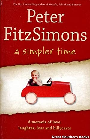 A Simpler Time : A Memoir of Laughter, Loss and Billycarts