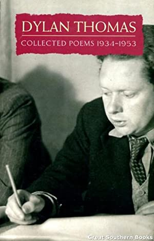 Dylan Thomas : Collected Poems 1934-39: Thomas, Dylan