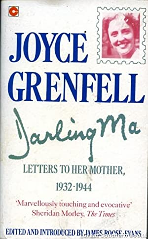 Joyce Grenfell Darling Ma: Letters to Her Mother1932-1944