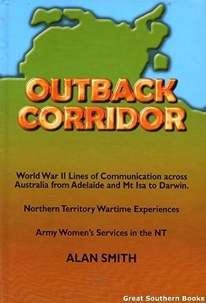 Outback Corridor - World War II Lines: Smith, Alan