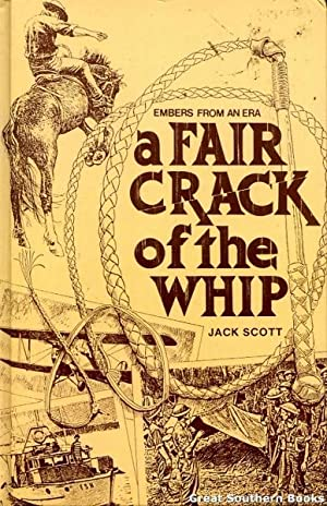 A Fair Crack of the Whip: Embers: Scott, Jack