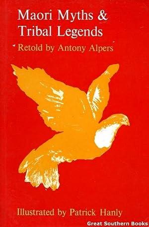 Maori Myths & Tribal Legends: Alpers, Antony