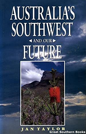 Australia's Southwest and Our Future